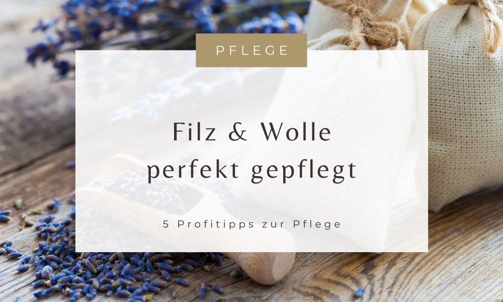 Wolle und Filz perfekt gepflegt